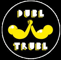 Dub Trubl